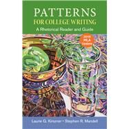 Patterns for College Writing with 2016 MLA Update by Kirszner, Laurie G.; Mandell, Stephen R., 9781319088064