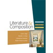 Literature and Composition : Reading - Writing - Thinking by Jago, Carol; Shea, Renee H.; Scanlon, Lawrence; Aufses, Robin Dissin, 9780312388065
