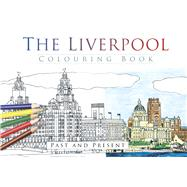 The Liverpool Colouring Book by History Press, 9780750968065