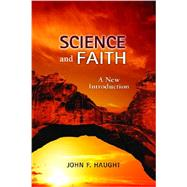 Science and Faith: A New Introduction by Haught, John F., 9780809148066
