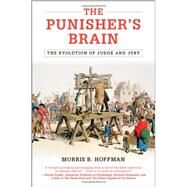 The Punisher's Brain by Hoffman, Morris B., 9781107038066