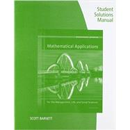 Student Solutions Manual for Harshbarger/Reynolds' Mathematical Applications for the Management, Life, and Social Sciences, 11th by Harshbarger, Ronald J.; Reynolds, James J., 9781305108066