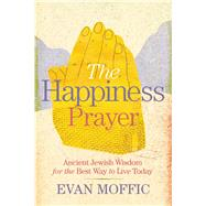 The Happiness Prayer by Moffic, Evan, 9781478918066