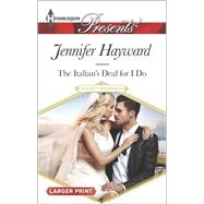 The Italian's Deal for I Do by Hayward, Jennifer, 9780373138067