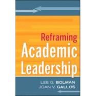 Reframing Academic Leadership by Bolman, Lee G.; Gallos, Joan V., 9780787988067