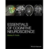 Essentials of Cognitive Neuroscience by Postle, Bradley R., 9781118468067