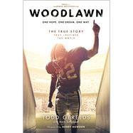 Woodlawn by Gerelds, Todd; Schlabach, Mark (CON); Bowden, Bobby, 9781501118067