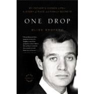 One Drop by Broyard, Bliss, 9780316008068