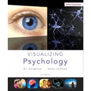 Visualizing Psychology by Carpenter, Siri, Ph.D., 9781118388068