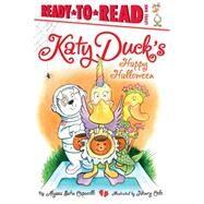 Katy Duck's Happy Halloween by Capucilli, Alyssa Satin; Cole, Henry, 9781442498068