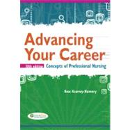 Advancing Your Career: Concepts of Professional Nursing by Kearney-Nunnery, Rose, 9780803628069