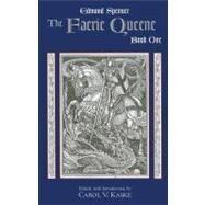 The Faerie Queene: Book One by Spenser, Edmund; Kaske, Carol V., 9780872208070