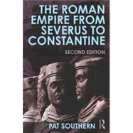The Roman Empire from Severus to Constantine by Southern; Pat, 9780415738071
