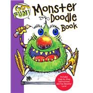 Go Fun! Monster Doodle Book by Andrews McMeel Publishing LLC, 9781449468071