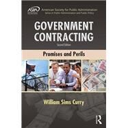 Government Contracting: Promises and Perils by Curry; William Sims, 9781498738071
