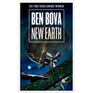 New Earth by Bova, Ben, 9780765368072