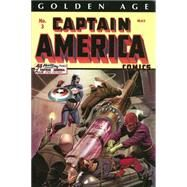 Golden Age Captain America Omnibus Volume 1 by Simon, Joe; Kirby, Jack; Lee, Stan; Avison, Al, 9780785168072