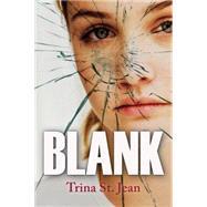 Blank by St. Jean, Trina, 9781459808072