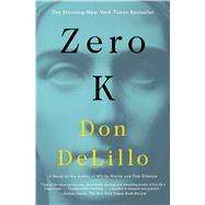 Zero K by DeLillo, Don, 9781501138072