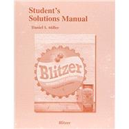 Student Solutions Manual for Introductory Algebra for College Students by Blitzer, Robert F., 9780134178073