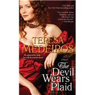 The Devil Wears Plaid by Medeiros, Teresa, 9781501128073