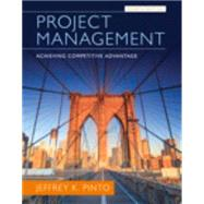 Project Management Achieving Competitive Advantage by Pinto, Jeffrey K., 9780133798074