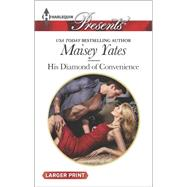 His Diamond of Convenience by Yates, Maisey, 9780373138074