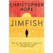 Jimfish by Hope, Christopher, 9780857898074