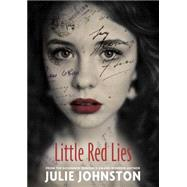 Little Red Lies by Johnston, Julie, 9781770498075