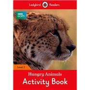 Hungry Animals Activity Book by Ladybird, 9780241298077