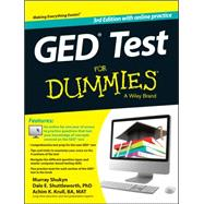 GED Test for Dummies by Shukyn, Murray; Shuttleworth, Dale E., Ph.D.; Krull, Achim K., 9781118678077