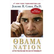 The Obama Nation by Corsi, Jerome R., 9781416598077