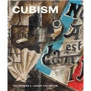 Cubism: The Leonard A. Lauder Collection by Braun, Emily; Rabinow, Rebecca, 9780300208078