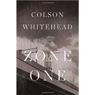 Zone One by Whitehead, Colson, 9780385528078