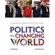 Politics in a Changing World by Ethridge, Marcus E.; Handelman, Howard, 9781285438078