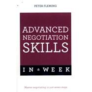 Negotiate Even Better Deals in a Week: Teach Yourself by Fleming, Peter, 9781473608078