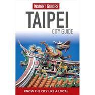 Insight Guides Taipei by Marcinkowska, Katarzyna, 9781780058078