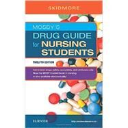Mosby's Drug Guide for Nursing Students by Skidmore-Roth, Linda, RN, 9780323448079