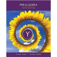 Student Solutions Manual for Tussy's Prealgebra, 5th by Tussy, Alan S.; Koenig, Diane, 9781285738079