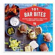 101 Bar Bites by Ryland Peters & Small, 9781849758079