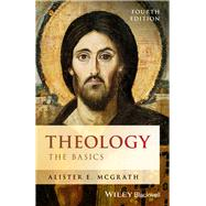 Theology: The Basics by McGrath, Alister E., 9781119158080