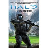 HALO: New Blood by Forbeck, Matt, 9781501128080