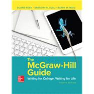 The McGraw-Hill Guide: Writing for College, Writing for Life by Roen, Duane; Glau, Gregory; Maid, Barry, 9780078118081