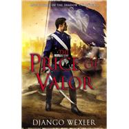The Price of Valor Book Three of the Shadow Campaigns by Wexler, Django, 9780451418081