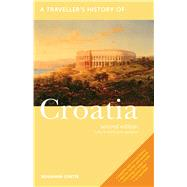 A Traveller's History of Croatia by Curtis, Benjamin, 9781566568081