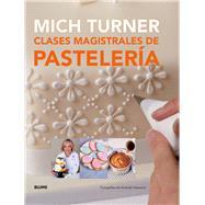 Clases magistrales de pastelería by Turner, Mich, 9788416138081