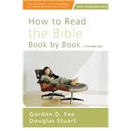 How to Read the Bible Book by Book by Fee, Gordon D.; Stuart, Douglas, 9780310518082
