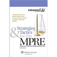 Strategies and Tactics for the MPRE (Multistate Professional Responsibility Exam) by Emanuel, Steven L., 9781454828082