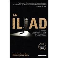 An Iliad by Peterson, Lisa; O'Hare, Denis, 9781468308082