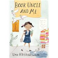 Book Uncle and Me by Krishnaswami, Uma; Swaney, Julianna, 9781554988082